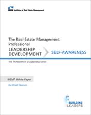 IREM Publication: IREM White Paper on Leadership Development: Self-Awareness