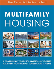 IREM Publication: MULTIFAMILY HOUSING: The Essential Industry Text