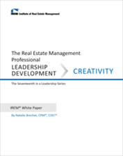 IREM Publication: IREM White Paper on Leadership Development: Creativity