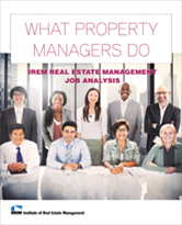 IREM Publication: What Property Managers Do: IREM Real Estate Management Job Analysis (eBook)