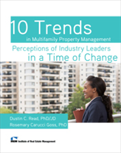 IREM Publication: 10 Trends in Multifamily Property Management: Perceptions of Industry Leaders in a Time of Change