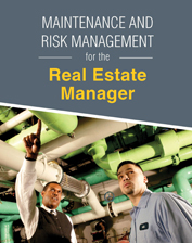 IREM Publication: Maintenance and Risk Management for the Real Estate Manager (eBook)