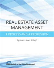 IREM Publication: Real Estate Asset Management: A Process and a Profession