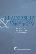 IREM Publication: Leadership & Operational Efficiency: The Role of the Real Estate Asset Manager