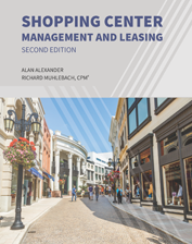 IREM Publication: Shopping Center Management and Leasing, Second Edition