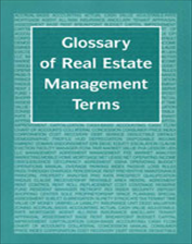 IREM Publication: Glossary of Real Estate Management Terms (eBook)