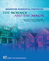 IREM Publication: Marketing Residential Properties: The Science and the Magic (eBook)