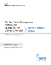 IREM Publication: IREM White Paper on Leadership Development: Presentation Skills (Download)