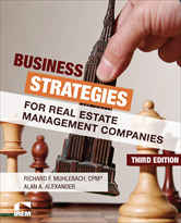 IREM Publication: Business Strategies for Real Estate Management Companies, 3rd Edition
