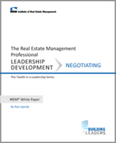 IREM Publication: IREM White Paper on Leadership Development: Negotiation
