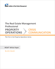IREM Publication: IREM White Paper on Property Operations: Crisis Communication